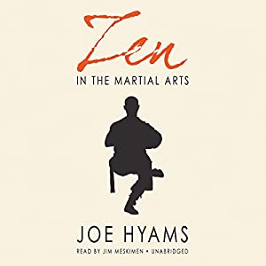 Zen in the Martial Arts | [Joe Hyams]