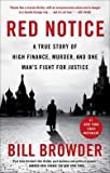 img - for Bill Browder: Red Notice : A True Story of High Finance, Murder, and One Man's Fight for Justice (Paperback); 2015 Edition book / textbook / text book