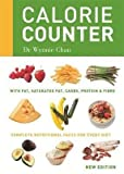 img - for [Calorie Counter: Complete Nutritional Facts for Every Diet] (By: Wynnie Chan) [published: June, 2014] book / textbook / text book