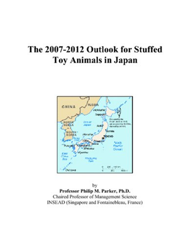 The 2007-2012 Outlook for Stuffed Toy Animals in Japan