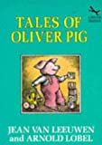 Tales of Oliver Pig (Red Fox Beginners) (009916311X) by Leeuwen, Jean Van