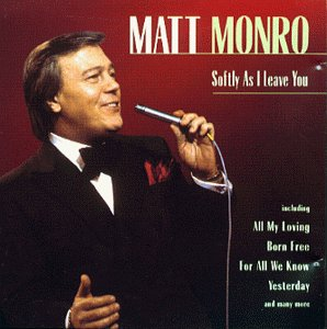 Matt Monro - Softly As I Leave You - Zortam Music