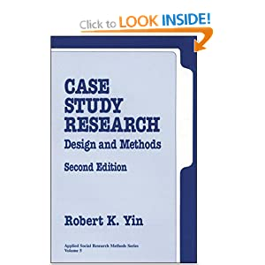 yin r. (1984) case study research With over 90,000 copies sold of the previous editions the new third edition of the best-selling case study research has been carefully revised, updated, and expanded while retaining virtually all of the features and coverage of the second edition.