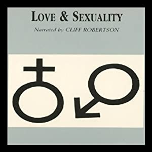 Love and Sexuality | [Robert Solomon]