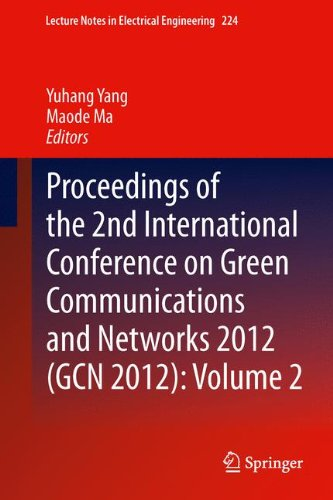 Proceedings of the 2nd International Conference on Green Communications and Networks 2012 (GCN 2012): Volume 2 (Lecture Notes in Electrical Engineering)