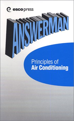 AnswerMan Principles of Air Conditioning - Esco Pr - RC-ESAMAC - ISBN: 1930044038 - ISBN-13: 9781930044036