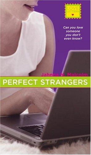 Perfect Strangers, JAHNNA N. MALCOLM