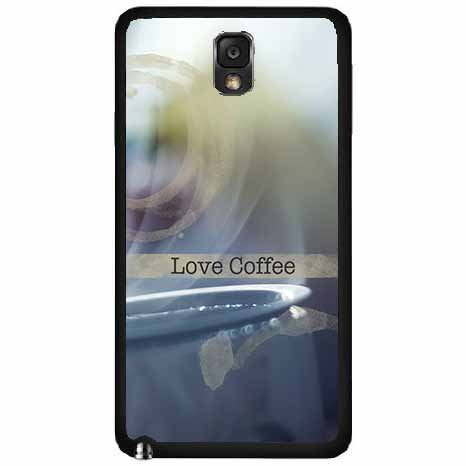 I Love Coffee Plastic Fashion Phone Case Back Cover Samsung Galaxy Note Iii 3 N9002