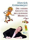 Die neuen Abenteuer des kleinen Medicus -
