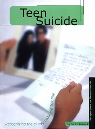 Teen Suicide (Perspectives on Mental Health)