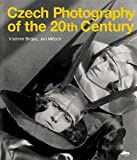 img - for Czech Photography of the 20th Century [Hardcover] [2011] Vladim?r Birgus, Jan Mlcoch book / textbook / text book