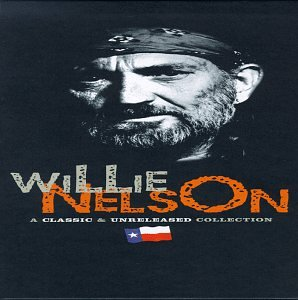 Willie Nelson - A Classic & Unreleased Collection (Disc 1) - Zortam Music