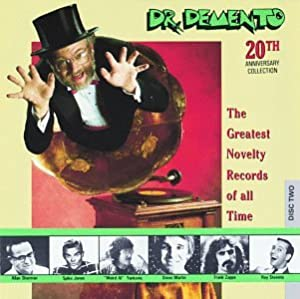 Dr. Demento 20th Anniversary Collection: The Greatest Novelty Records Of All Time by Rhino
