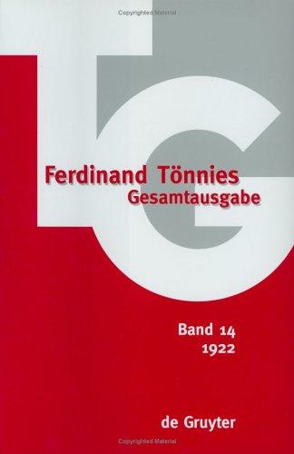 Ferdinand Tönnies Gesamtausgabe (TG) Band 14. 1922. Kritik der öffentlichen Meinung
