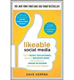img - for Likeable Social Media: How to Delight Your Customers, Create an Irresistible Brand, and be Generally Amazing on Facebook (& Other Social Networks) (Hardback) - Common book / textbook / text book