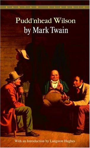 Pudd'nhead Wilson (Bantam Classics)