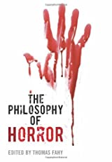 The Philosophy of Horror (The Philosophy of Popular Culture)