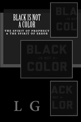 Black is not a Color: The Misunderstanding of Apostle Paul (Black Is Not A Color compare prices)