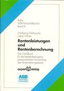 rentenleistungen und rentenberechnung das handbuch f r. Black Bedroom Furniture Sets. Home Design Ideas