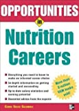 img - for Opportunities in Nutrition Careers (Paperback - Revised Ed.)--by Carol Coles Caldwell [2005 Edition] book / textbook / text book