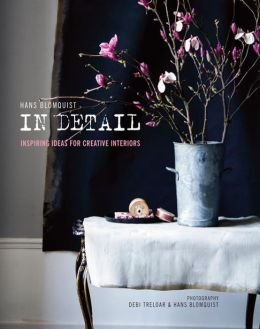 Inspiring Ideas for Creative Interiors Hans Blomquist in Detail (Hardback) - Common (Hans Blomquist In Detail compare prices)