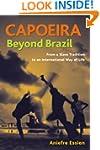 Capoeira Beyond Brazil
