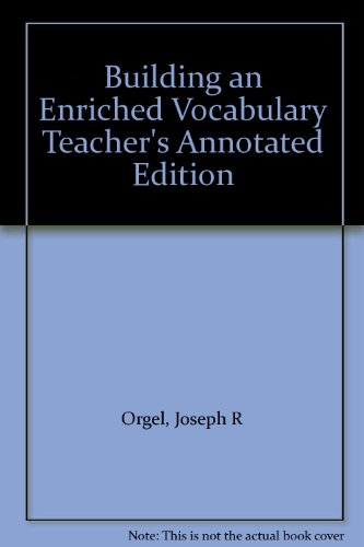 Building an Enriched Vocabulary Teacher's Annotated Edition