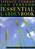 The Essential Garden Book: The Comprehensive Source Book of Garden Design