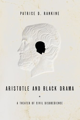 Aristotle and Black Drama: A Theater of Civil Disobedience