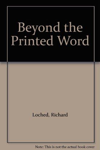 Beyond the Printed Word