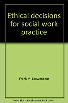 ethical decisions for social work practice pdf