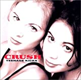 Crush Teenage Kicks (US Import)