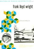 img - for Frank Lloyd Wright (Masters of World Architecture) book / textbook / text book