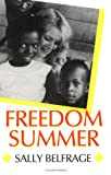 Freedom Summer (Carter G Woodson Institute Series in Black Studies)