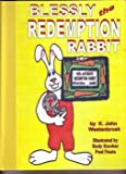 Blessly the Redemption Rabbit Easter Story (Blessly the Rabbit)