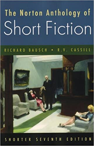 Norton Anthology of Short Fiction ed. by Richard Bausch