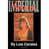 "Imperial Gina: The Strictly Unauthorized Biography of Gina Lollobrigidavon ""Luis Canales"""