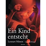 """Ein Kind entstehtvon """"Lennart Nilsson"""""""