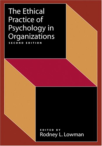 Ethical Practice of Psychology in Organizations (Society...