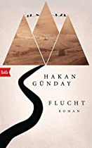 Flucht: Roman (german Edition)