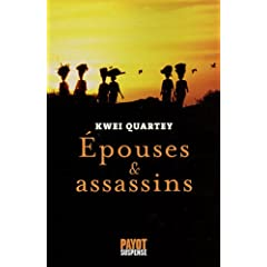 Epouses et assassins - Kwei Quartey