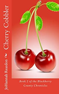 Cherry Cobbler by JoHannah Reardon ebook deal