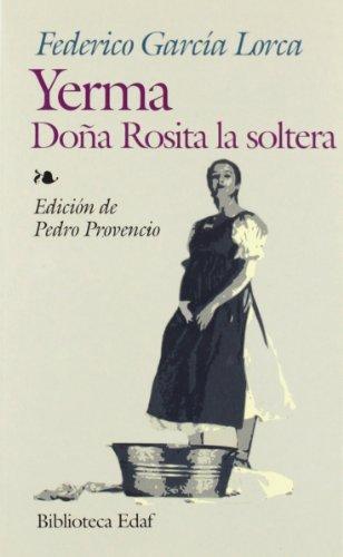 YERMA / DO?A ROSITA LA SOLTERA (Biblioteca Edaf) (Spanish Edition)