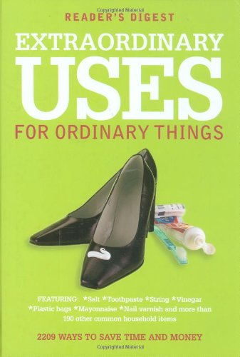 extraordinary-uses-for-ordinary-things-2-209-ways-to-save-money-and-time-readers-digest
