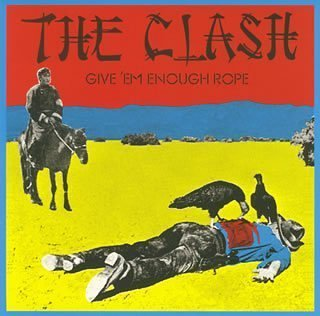 Original album cover of GIVE EM ENOUGH ROPE(reissue) by The Clash