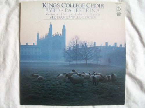 CFP 414481 KINGS COLLEGE CHOIR Music of Byrd & Contemporaries LP by Kings College Choir Cambridge / David Willcocks