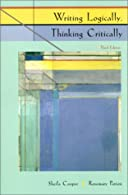 Writing Logically, Thinking Critically  by Cooper