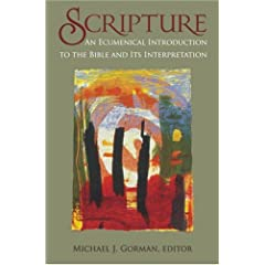 Scripture: An Ecumenical Introduction To The Bible and its Interpretation