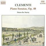 Clementi: Piano Sonatas, Op. 40