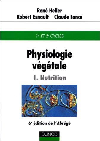 Physiologie végétale, tome 1 : Nutrition
